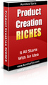 Thumbnail Product Creation Riches  It All Starts With An Idea - *w/Resell Rights*