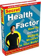 Thumbnail Secret Health Factor  How To Unleash Medical Miracles In Your Body