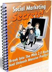 Thumbnail Social Marketing Secrets  Break Into The Web 2.0 Rush And Unleash Massive Profits - *w/Resell Rights*