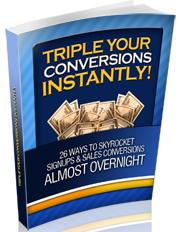 Thumbnail Triple Your Conversions Instantly  26 Ways To Skyrocket Signups & Sales Conversions - *w/Resell Rights*