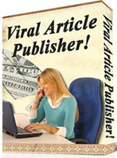 Product picture Viral Article Publisher  Create Viral Articles - *w/Resell Rights*